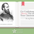 Stop Whitewashing Confederate History in Texas Schools